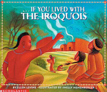 If You Lived with the Iroquois av Ellen Levine (Innbundet)
