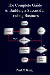 The Complete Guide to Building a Successful Trading Business av Paul, King (Heftet)