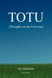 TOTU (Thoughts on the Universe) av Ian Atkinson (Heftet)