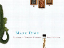 Travels of William Bartram Reconsidered av Mark Dion (Innbundet)