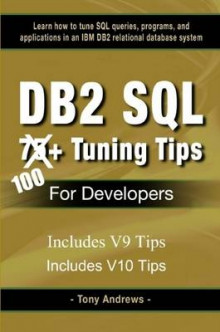 DB2 SQL 75+ Tuning Tips for Developers av Tony Andrews (Heftet)