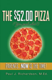 The $52.00 Pizza av Paul J Richardson (Heftet)