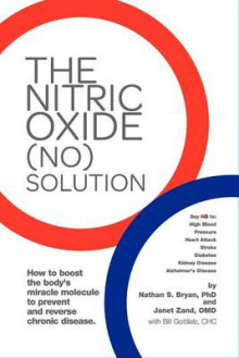 The Nitric Oxide (No) Solution av Nathan Bryan, Janet Zand og Bill Gottlieb (Heftet)