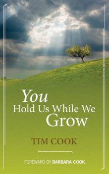 You Hold Us While We Grow av Tim Cook (Heftet)