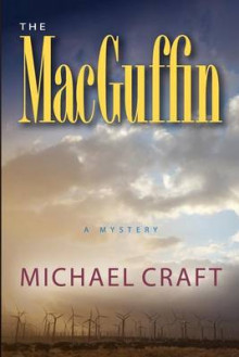 The Macguffin av Michael Craft (Heftet)