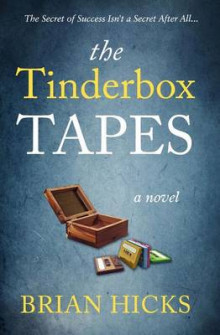 The Tinderbox Tapes av Brian Hicks (Heftet)
