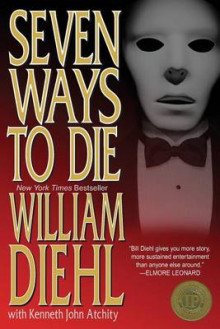 Seven Ways to Die av William Diehl (Heftet)