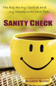 Sanity Check av Sharon Short (Heftet)