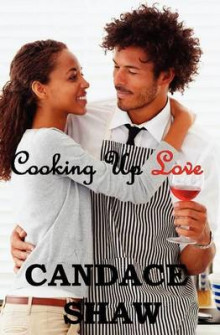 Cooking Up Love av Candace Shaw (Heftet)