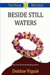 Beside Still Waters av Debbie Viguie (Heftet)