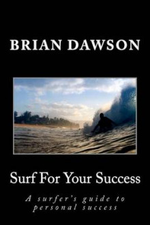 Surf for Your Success av Brian Dawson (Heftet)