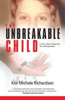 The Unbreakable Child av Kim Michele Richardson (Heftet)