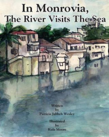 In Monrovia, the River Visits the Sea av Patricia Jabbeh Wesley (Heftet)