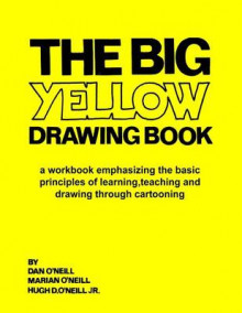 The Big Yellow Drawing Book av Dan O'Neill (Heftet)