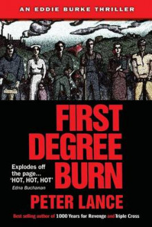 First Degree Burn av Peter Lance (Heftet)
