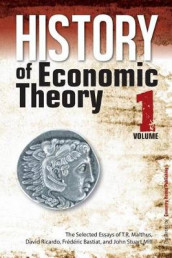 History of Economic Theory av Frederic Bastiat, John Stuart Mill og David Ricardo (Heftet)