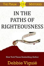 In the Paths of Righteousness av Debbie Viguie (Heftet)