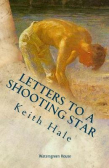Letters to a Shooting Star av Dr Keith Hale (Heftet)