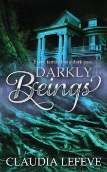 Darkly Beings av Claudia Lefeve (Heftet)