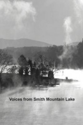 Voices from Smith Mountain Lake av Various Contibutors og Lake Writers (Heftet)