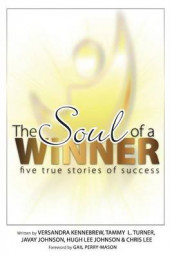 The Soul of a Winner av Hugh Lee Johnson, Versandra Kennebrew og Tammy L Turner (Heftet)