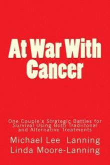 At War with Cancer av Col Michael Lee Lanning (Heftet)
