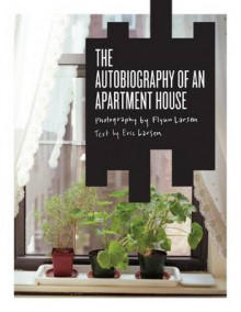 The Autobiography of an Apartment House av Eric Larsen (Heftet)