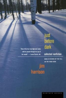 Just before Dark av Jim Harrison (Heftet)