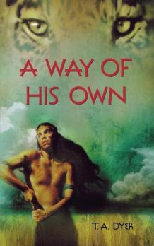 A Way of His Own av Thomas A Dyer (Heftet)
