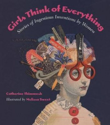 Girls Think of Everything av Catherine Thimmesh (Heftet)