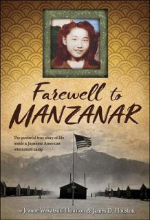 Farewell to Manzanar av Jeanne Houston (Innbundet)