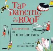 Tap Dancing on the Roof av Linda Sue Park (Innbundet)
