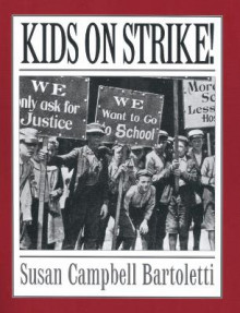 Kids on Strike! av Susan Campbell Bartoletti (Heftet)