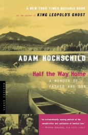 Half the Way Home av Adam Hochschild (Heftet)
