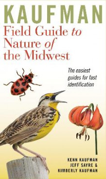 Kaufman Field Guide to Nature of the Midwest (Innbundet)