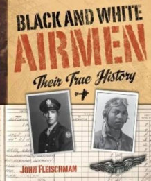 Black and White Airmen av John Fleischman (Innbundet)