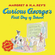 Curious George's First Day of School av Anna Grossnickle Hines, H A Rey og Margret Rey (Heftet)