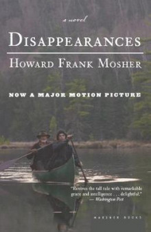 Disappearances av Howard Frank Mosher (Heftet)