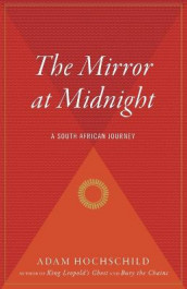 The Mirror at Midnight av Adam Hochschild (Heftet)