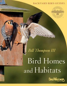 Bird Homes and Habitats av Bill Thompson (Heftet)