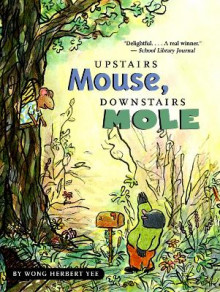 Upstairs Mouse, Downstairs Mole Paperback av Wong Yee (Heftet)