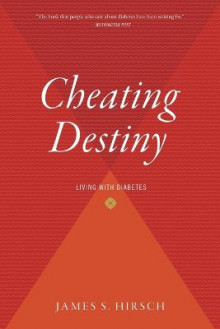 Cheating Destiny av James S Hirsch (Heftet)