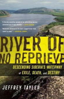 River of No Reprieve av Jeffrey Tayler (Heftet)