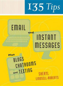 135 Tips on Email and Instant Messages av Sheryl Lindsell-Roberts (Heftet)