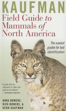 Kaufman Field Guide to Mammals of North America av Kenn Kaufman, Rick Bowers og Nora Bowers (Heftet)