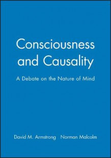 Consciousness and Causality av David Armstrong og Norman Malcolm (Heftet)