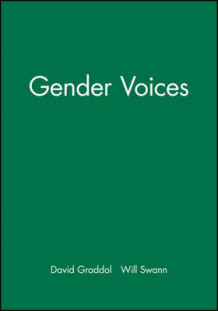 Gender Voices av David Graddol og Joan Swann (Heftet)