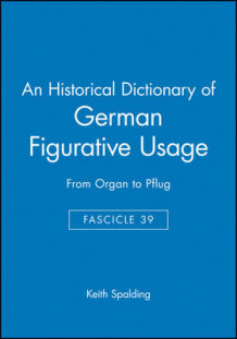 An Historical Dictionary of German Figurative Usage av Keith Spalding (Heftet)
