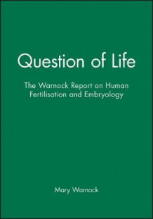 A Question of Life av Committee of Inquiry into Human Fertilisation and Embryology (Heftet)