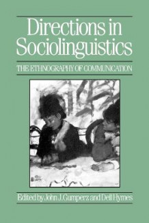 Directions in Sociolinguistics (Heftet)